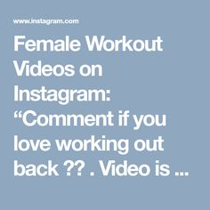 """Female Workout Videos on Instagram: """"Comment if you love working out back ❤️ . Video is by @_lauraammy . #back #backworkout #_workoutvideos #gymvideo #fitnessvideo #fitgirl…"""" • Instagram"""
