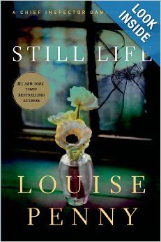 Still Life (Chief Inspector Armand Gamache Mysteries, No. 1): Louise Penny: 9780312541538: Amazon.com: Books