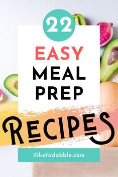 22 easy meal prep recipes to make your life 1000 times easier #mealprep #easyrecipes #savemoney