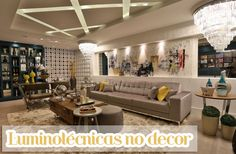Decor Salteado - Blog de Decoração | Arquitetura | Construção | Paisagismo: Projeto luminotécnico na decoração – veja ambientes e dicas!