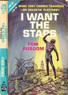 scificovers:  Ace Double F-289:I Want the Stars by Tom Purdom 1964. Cover art by Ed Emshwiller 1964.