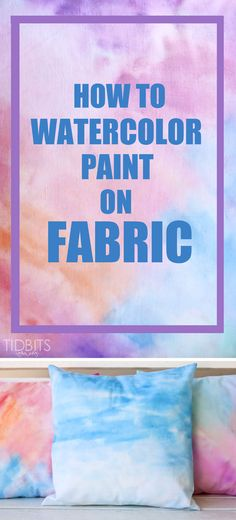 How to Watercolor Paint on Fabric {tutorial} &; Tidbits How to Watercolor Paint on Fabric {tutorial} &; Tidbits Brenda Wilebski bwilebski Crafts Fantastic tutorial on How to Watercolor Paint […] fabric Watercolor Fabric, Fabric Painting, Fabric Art, Watercolour Painting, Fabric Crafts, Watercolors, Fabric Paint Designs, Watercolour Illustration, Watercolor Bedding