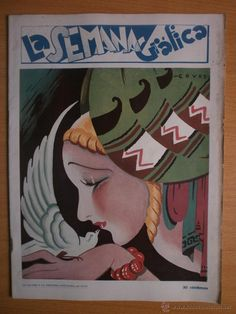 LA SEMANA GRAFICA Nº251.1931.PORTADA COVES Art Deco Illustration, Illustrations, Magazin Covers, This Side Of Paradise, Sigil Magic, Flappers, Foreign Language, Arts And Crafts Movement, Advertising Poster
