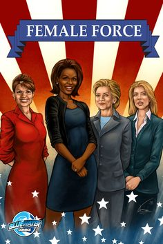 Female Force: Women in Politics: As featured on CNN, FOX News, Time Magazine, The Washington Post, LA Times, OK Magazine, and MSNBC! Female Force is a series that features biographies on strong, independent women in modern politics. This graphic novel includes stories on Hillary Clinton, Sarah Palin, Michelle Obama, and Caroline Kennedy.