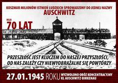 """""""Popioły milionów ofiar powinny zobowiązywać nowe pokolenia do godności dla każdego człowieka, do czynnego przeciwstawiania się nienawiści i pogardzie ludzi wobec ludzi"""" - Władysław Bartoszewski.  70 lat temu zamknięta została jedna z najmroczniejszych kart historii ludzkości."""