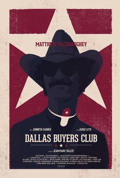 Dallas Buyers Club (2013) ~ Alernative Movie Poster by Thomas Walker #amusementphile