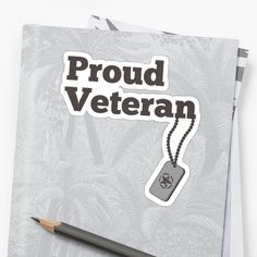 'Proud Veteran - army hero' Sticker by RIVEofficial Sidewalk Chalk, Glossier Stickers, Custom Design, Finding Yourself, Army, Trends, Tags, Accessories, Shopping