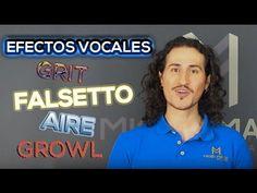 Efectos Vocales - Que son el Grit, Fry, Falsetto, Aire, Growl... - Consejos para Cantar Mejor - YouTube