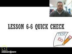 Lesson 6-6 Quick Check PERFECTA!