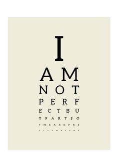 Synstavle med citat - I am not perfect