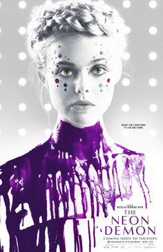 A new trailer is below for Nicolas Winding Refn's 'The Neon Demon,' the film stars Jena Malone, Keanu Reeves, Christina Hendricks, El. The Neon Demon, Jena Malone, Elle Fanning, Green Pictures, Best Movie Posters, Moving To Los Angeles, Original Movie, Shows, Poster Making