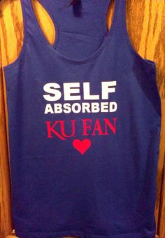 KU Kansas Jayhawks Bill Self tank top by Wickeditch Bill Self, Go Ku, Kansas Basketball, University Of Kansas, Kansas Jayhawks, Spring Summer Fashion, Me Too Shoes, My Style, How To Wear