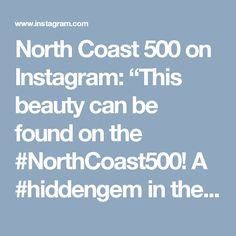 """North Coast 500 on Instagram: """"This beauty can be found on the #NorthCoast500! A #hiddengem in the #Highlands! #photography #nc500 #scotland #beaches #travel #roadtrip"""""""