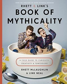 Rhett & Link's Book of Mythicality: A Field Guide to Curi... https://smile.amazon.com/dp/0451496299/ref=cm_sw_r_pi_dp_x_SX4izbS6ZV8R0
