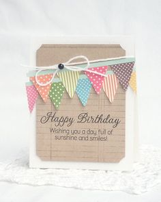 Layered banners in fun colors and patterns. Create the banners in paper cut in pennant shapes and attach with string or ribbon.  Handmade birthday card.
