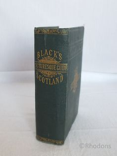 Blacks Picturesque Tourist Of Scotland 1872 19th Edition | Rhodons Collectables Antiquarian Books, Scottish Interest Books