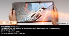 INDUSTRIE LYON 2013 The Exhibition for Industrial Equipment and Manufacturing Professionals 리옹 산업기계 박람회