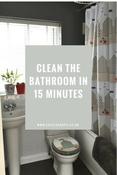 How to clean the bathroom in 15 minutes, cleaning tips, homemaking tips