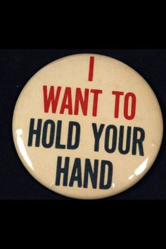 One of dozens of Beatle buttons for fans to wear in 1964