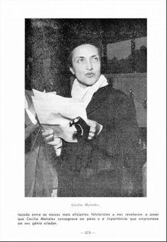 CECÍLIA MEIRELES | Considerada uma das principais poetas do século 20 no Brasil, Cecília Meireles publicou 50 obras, incluindo contos, crônicas, poesias, romances e literatura infantil. Cecília nasceu no Rio de Janeiro, em 1901, em uma família grande, mas logo conheceu a solidão: o pai morreu antes do seu nascimento; a mãe, morreu quando a menina tinha 3 anos; os três irmãos morreram também na infância de Cecília. Órfã, foi morar na chácara da avó, onde começou a ler e escrever.