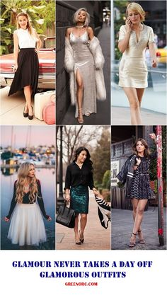 Glamour Never Takes A Day Off: 45 Glamorous Outfits