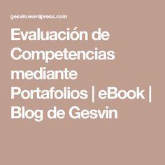 Evaluación de Competencias mediante Portafolios | eBook | Blog de Gesvin