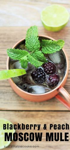 A crisp and refreshing version of the famous Moscow mule. (mocktail & boozy recipes included) Ripe blackberries and peaches make this drink insanely delicious. #sustainablecooks #drinks #blackberry #moscowmules via @https://www.pinterest.com/sustainablecooks