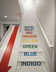 Turn a sprint up the stairs into a lesson about the colors of the rainbow. | 31 Ways To Make Your House A Kid's Paradise