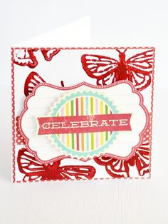 Celebrate card by Leanne Allinson featuring Jillibean Soup Happy Hues paints and Summer Red Raspberry Soup Stamps!
