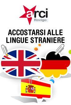 Inglese, Tedesco, Spagnolo - Accostarsi alle lingue straniere - ViaVaiNet - Il portale degli eventi
