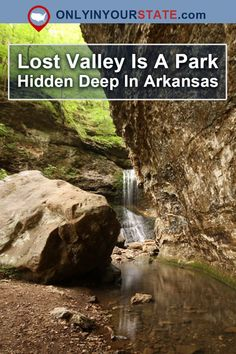 Lost Valley Recreation Area is a true Arkansas wonder hiding in the Ozarks, and you'll love all the hidden gems there. Jasper Arkansas, Arkansas Vacations, Places To Travel, Places To Go, Dubai Skyscraper, Waterfall Hikes, Us Road Trip, Hidden Beach, Swimming Holes