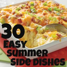 30 Easy Summer Side Dishes. Salads, dips, casseroles.