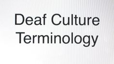 Deaf Culture Terminology- Pay close attention to the Hearing Impaired definition. I hate that term! Deaf Sign, Asl Signs, Asl Sign Language, American Sign Language, Deaf Children, Deaf People, Hearing Impaired, Deaf Culture, Instructional Strategies