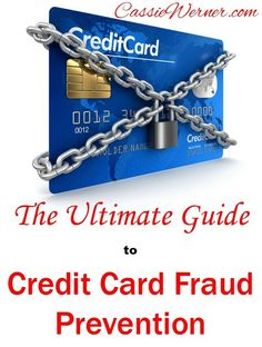 Don't become a victim. Credit card fraud is the number one form of identity theft. It can happen to anyone. Follow the advice in this guide to protect yourself.