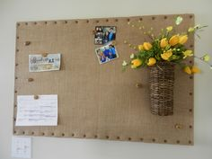 Copied DIY Burlap Bulletin Board.  So easy and love the upholstery nails and basket I added, which I can change out the flowers seasonaly.