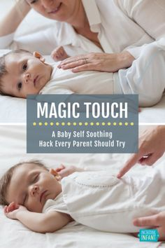 Magic Touch: A Baby Self Soothing Hack Every Parent Should Try…