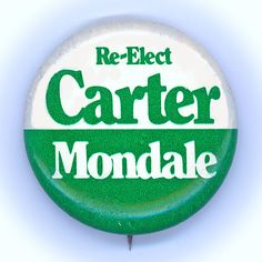 """*  Excellent  ~  """" RE-ELECT  CARTER  -  MONDALE """"  ~  1980 HQ Campaign Button All Presidents, Presidential History, Campaign, Buttons, Knots, Plugs, Button"""