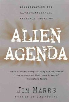 Alien Agenda: Investigating the Extraterrestrial Presence Among Us (Paperback)