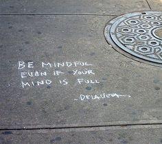 ~ Mindfulness ~