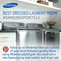 Follow Samsung Home on Pinterest then pin a photo of your laundry room using #SamsungSpinCycle and you could win a brand new Samsung top load washer and dryer set!