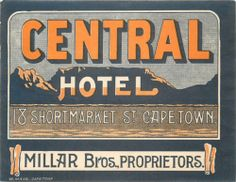 Central Hotel ~CAPE TOWN / SOUTH AFRICA~ Scarce Early Luggage Label | eBay