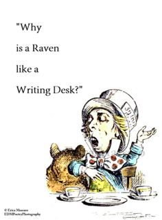 Why Is A Raven Like A Writing Desk- | Alice in Wonderland Quote | Mad Hatter | Vintage Art Illustration |  -Erica Massaro, EDMPoetryPhotography on Etsy.
