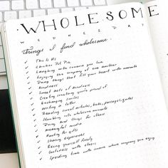 #wholesomewednesday Wednesdays are my favorite days! I've been loving wholesome things lately so I thought I'd compile a little list of some of my favorite wholesome things that make my heart smile. It's those special things that make our lives sweeter  #BulletJournal #BulletJournalLove #BulletJournalCommunity