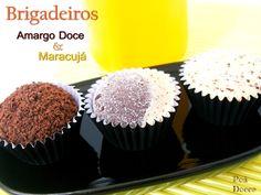Brigadeiro Amargo Doce, Duplo Sabor e Maracujá. O Duplo Sabor é a combinação destes dois incríveis sabores.