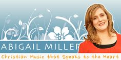 I love this logo, Mrs. Miller is smiling and truly her music does speak to your heart  http://abigailmiller.com