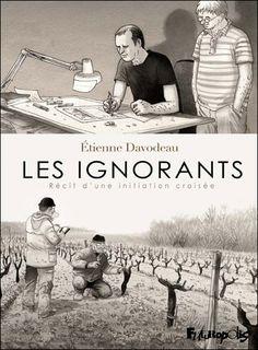"""""""Les ignorants"""" d'etienne davodeau"""