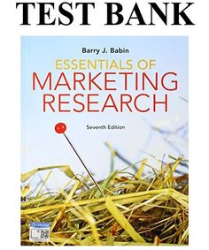 This is the complete Essentials of Marketing Research Edition Test Bank By Babin . All chapters are included and complete with all questions and answers. Good Grades, Market Research, Manual, Essentials, This Or That Questions, Marketing, Banks, Textbook, Couches