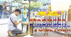 STRONGER TOGETHER (อธิษฐานขอให้กรุงเทพมหานคร)