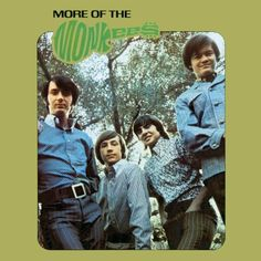 The Monkees More Of The Monkees on LP In December of 1966, over repeated objections by series musical supervisor Don Kirshner, the Monkees made the move from lip-synching TV combo to live performing g