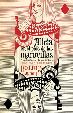 "Art direction: John Gall. Cover design: Katya Mezhibovskaya. (Spanish edition of ""Alice's Adventures in Wonderland,"" ""Through the Looking-glass,"" and ""The Hunting of the Snark,"" by Lewis Carroll. Vintage Español, 2010.)"